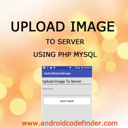 Android Upload Image to Server Thumbnail