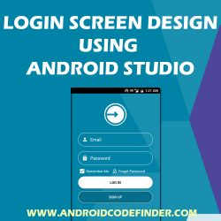 LOGIN SCREEN DESIGN ANDROID STUDIO