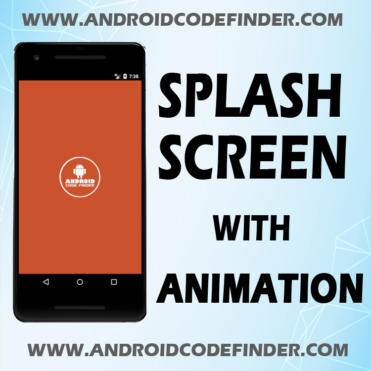 Splash Screen With Transition Animation In Android Studio
