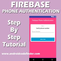 Firebase Phone Number Authentication In Android Studio