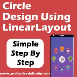 Designing a Circle Layout Using LinearLayout in Android